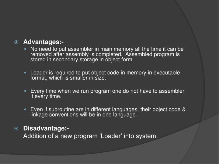Advantages:-