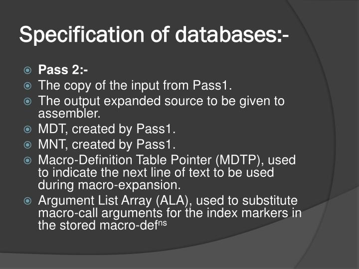 Specification of databases:-