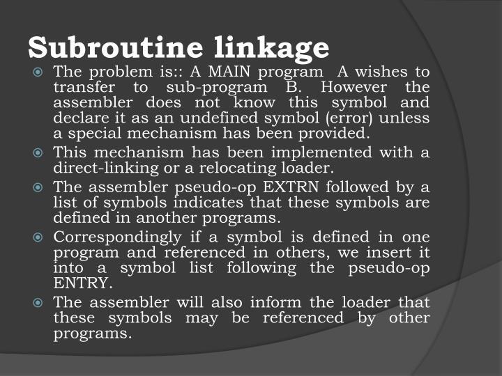 Subroutine linkage