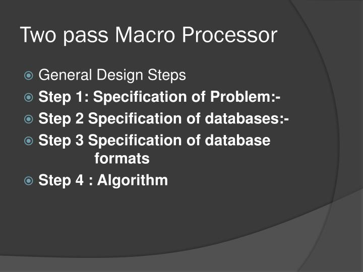 Two pass Macro Processor