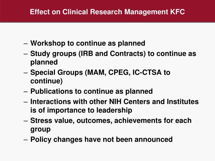 Effect on Clinical Research Management KFC