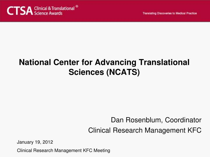 National center for advancing translational sciences ncats