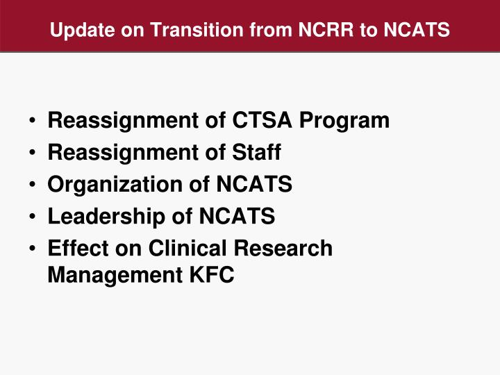 Update on Transition from NCRR to NCATS