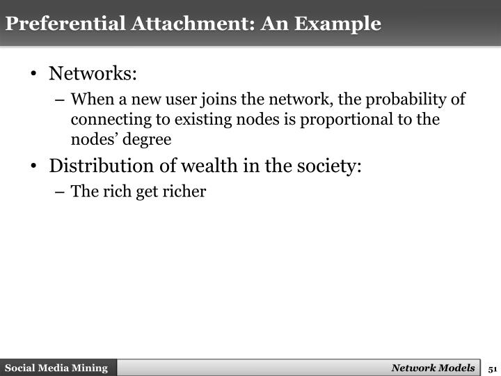 Preferential Attachment: An Example