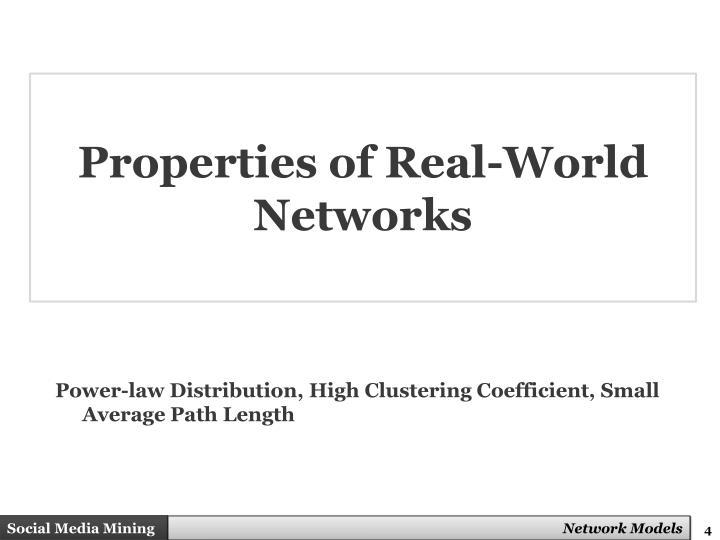Properties of Real-World Networks