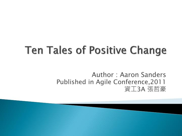 Ten tales of positive change