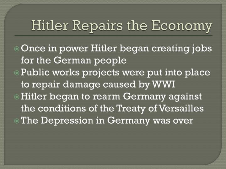 Hitler Repairs the Economy