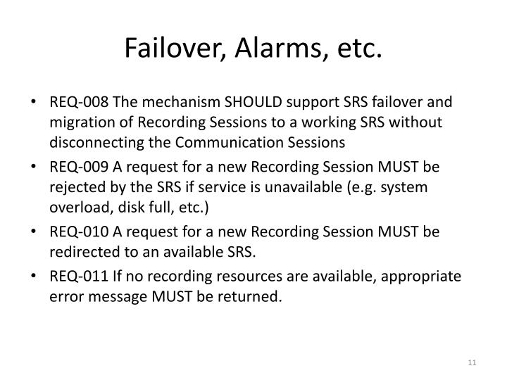 Failover, Alarms, etc.