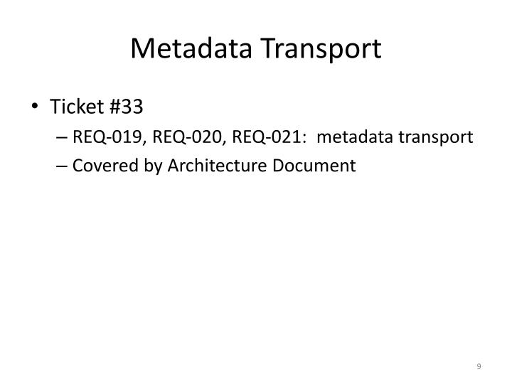 Metadata Transport