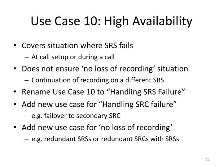 Use Case 10: High Availability