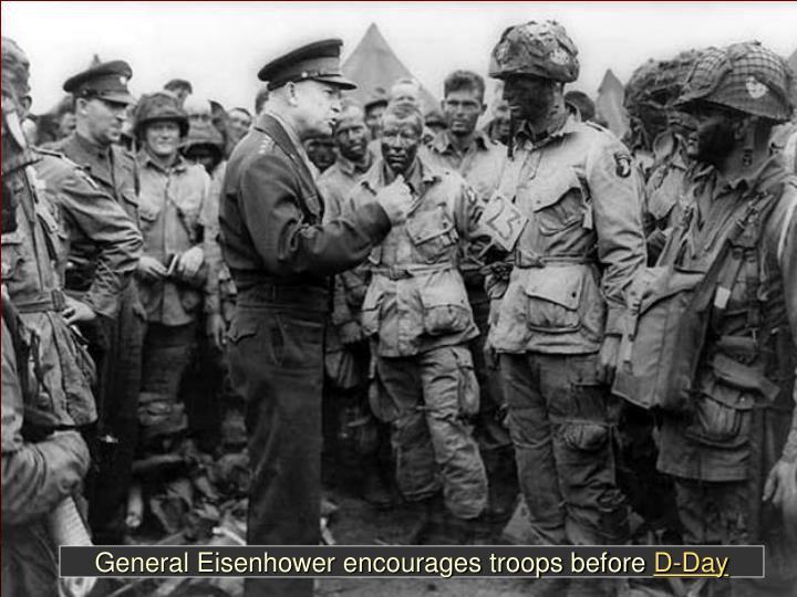 General Eisenhower encourages troops before