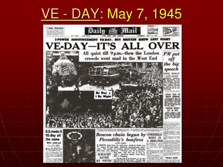 VE - DAY