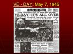 ve day may 7 1945