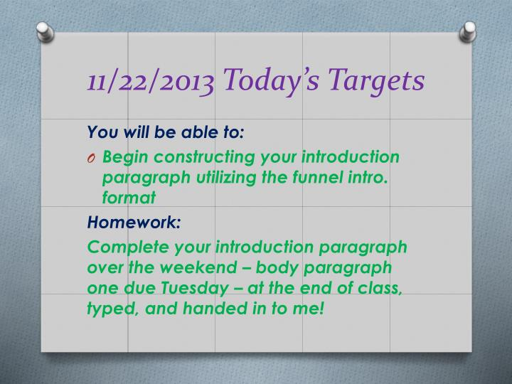 11/22/2013 Today's Targets