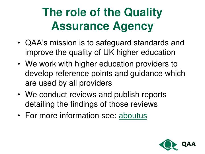 The role of the Quality Assurance Agency