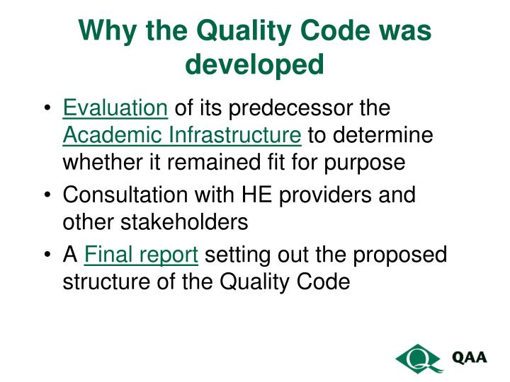 Why the Quality Code was developed