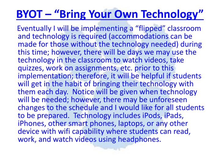 "BYOT – ""Bring Your Own Technology"""