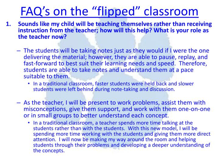 "FAQ's on the ""flipped"" classroom"
