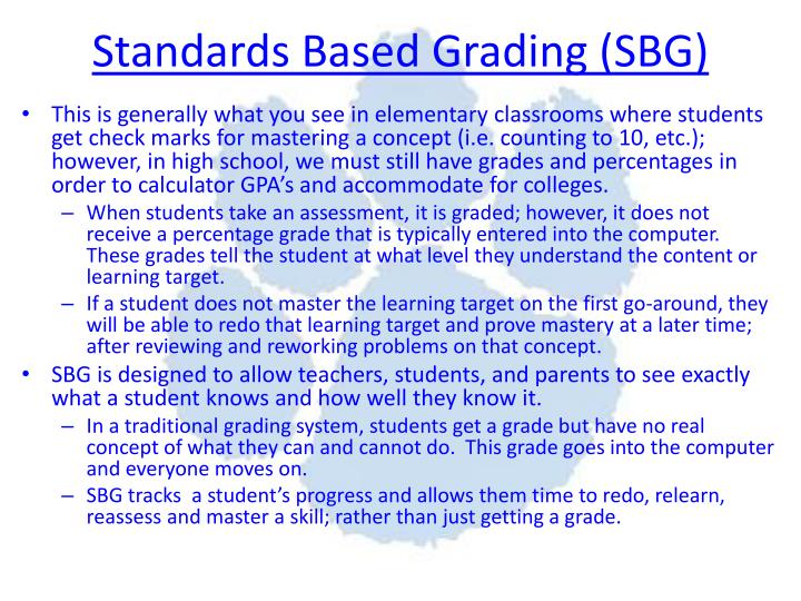 Standards Based Grading (SBG)