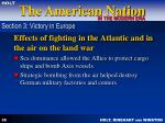 effects of fighting in the atlantic and in the air on the land war