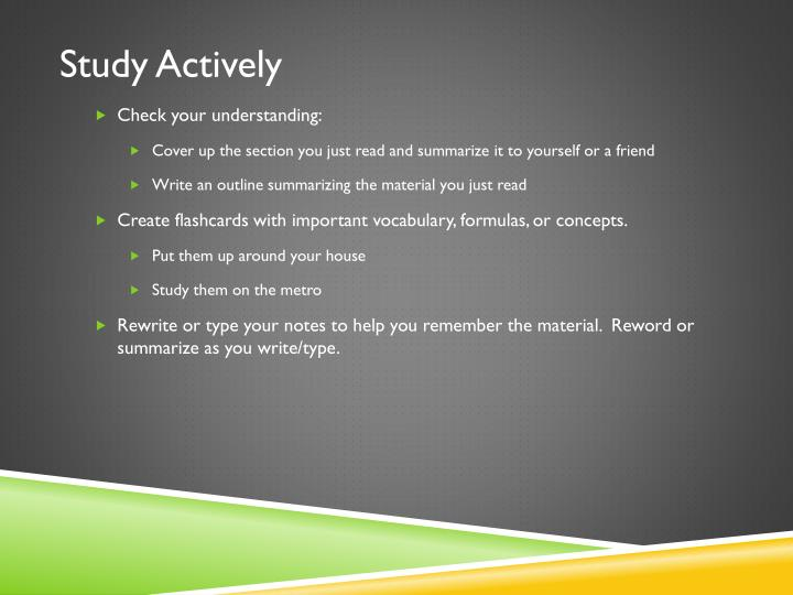 Study Actively