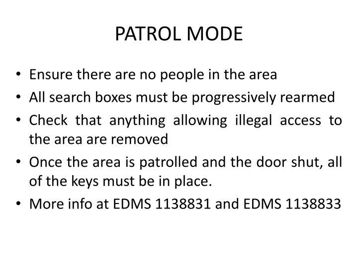 Patrol Mode