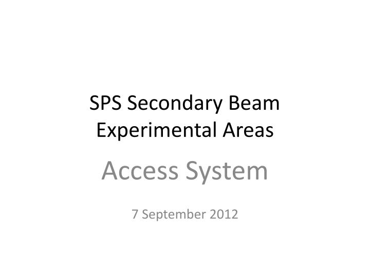 SPS Secondary Beam
