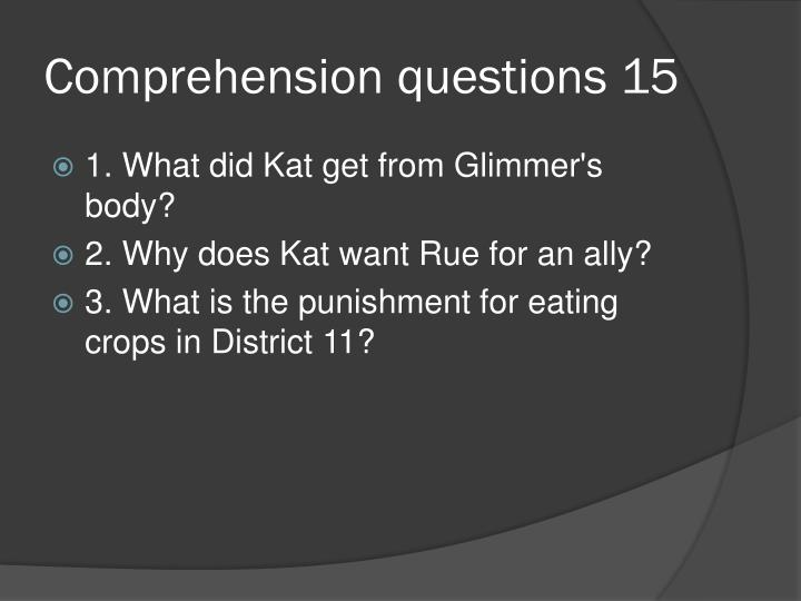 Comprehension questions 15