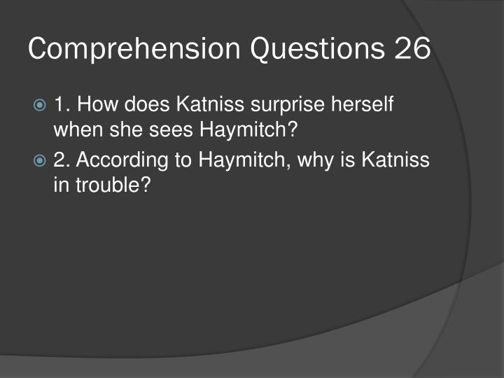 Comprehension Questions 26