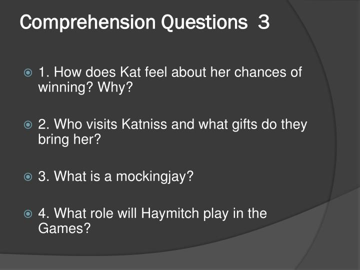 Comprehension Questions  3