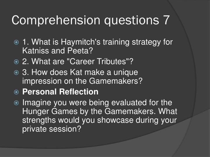 Comprehension questions 7