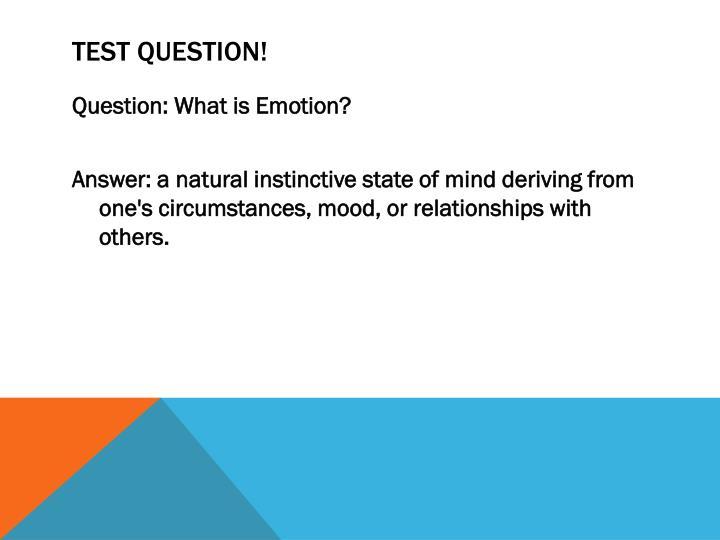 Test Question!
