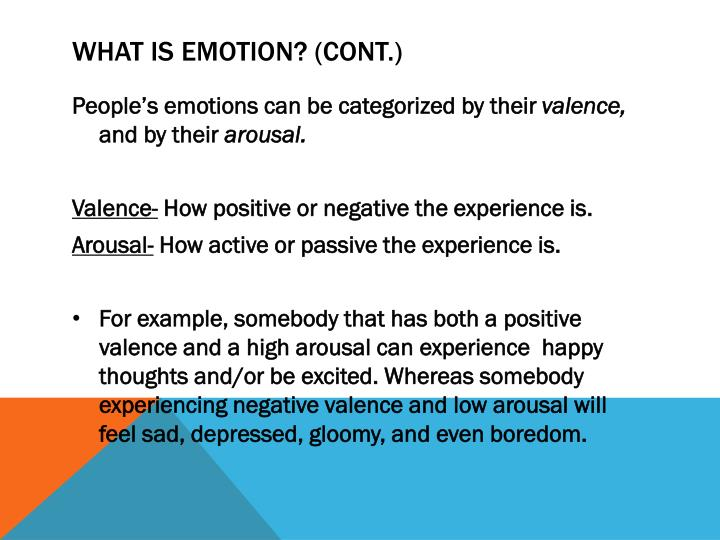 What is Emotion? (cont.)