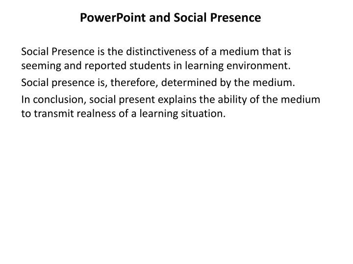 PowerPoint and Social Presence