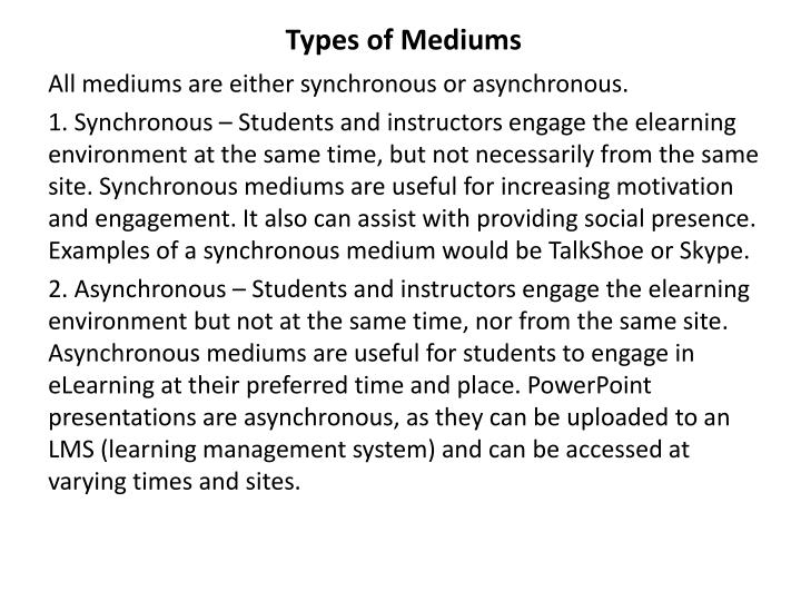 Types of Mediums