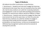 types of mediums