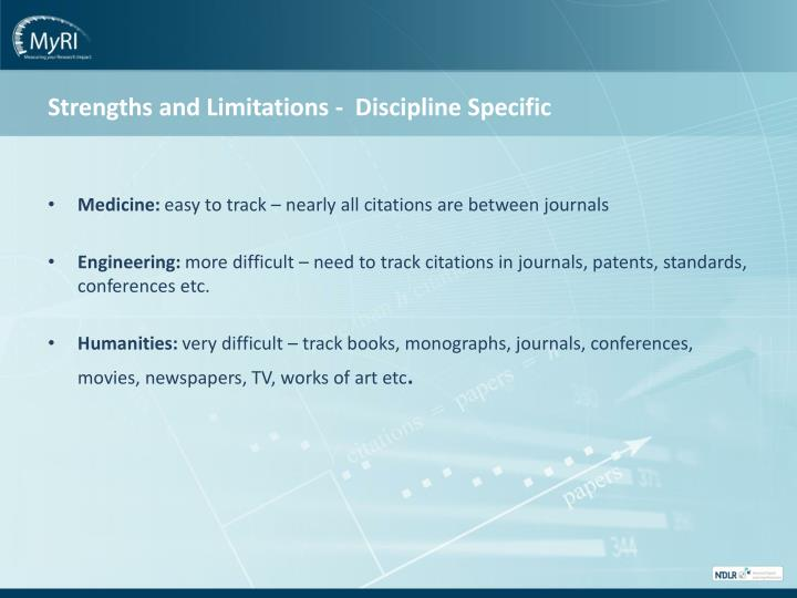 Strengths and Limitations -  Discipline Specific