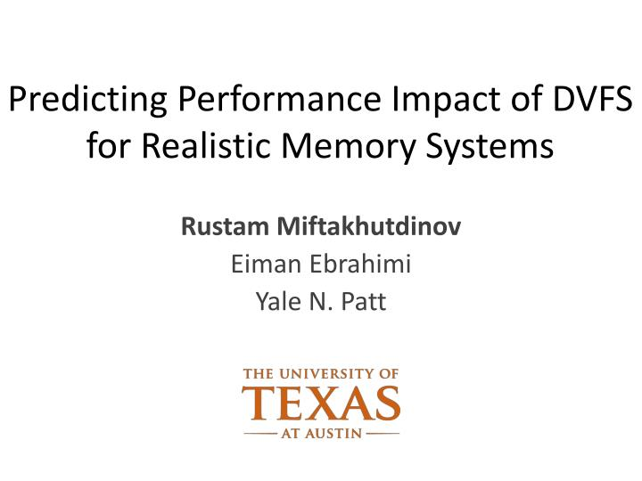 Predicting Performance Impact of DVFS