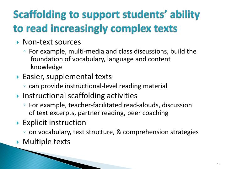 Scaffolding to support students' ability to read increasingly complex texts