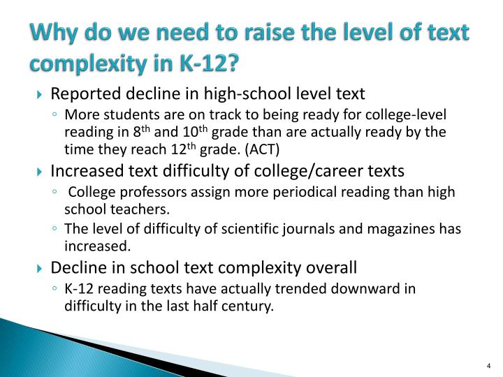 Why do we need to raise the level of text complexity in K-12?