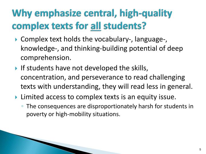Why emphasize central, high-quality complex texts for