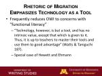 rhetoric of migration emphasizes technology as a tool