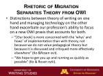 rhetoric of migration separates theory from owi