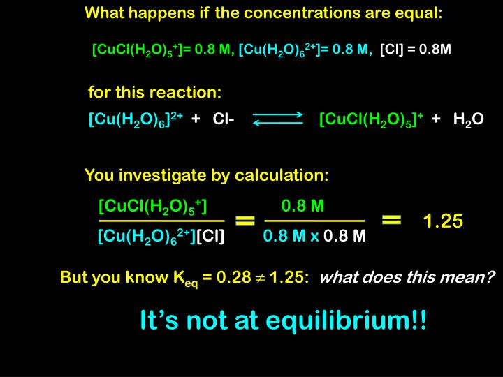 What happens if the concentrations are equal: