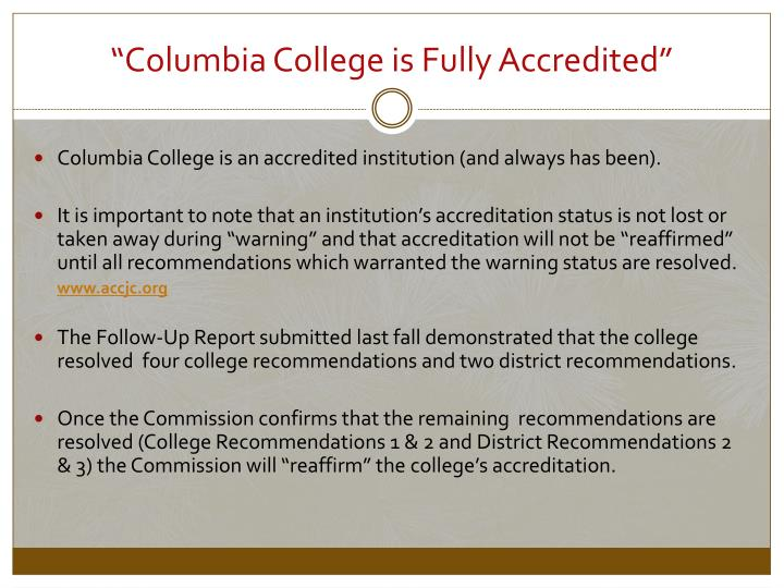 """Columbia College is Fully Accredited"""
