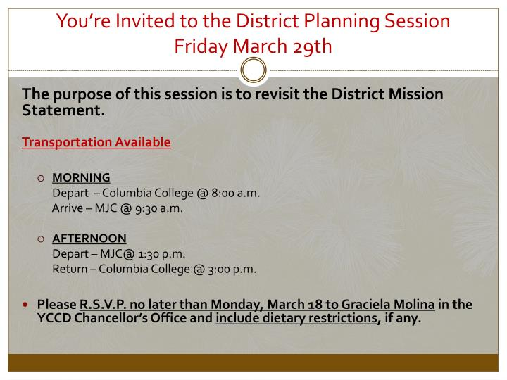 You're Invited to the District Planning Session