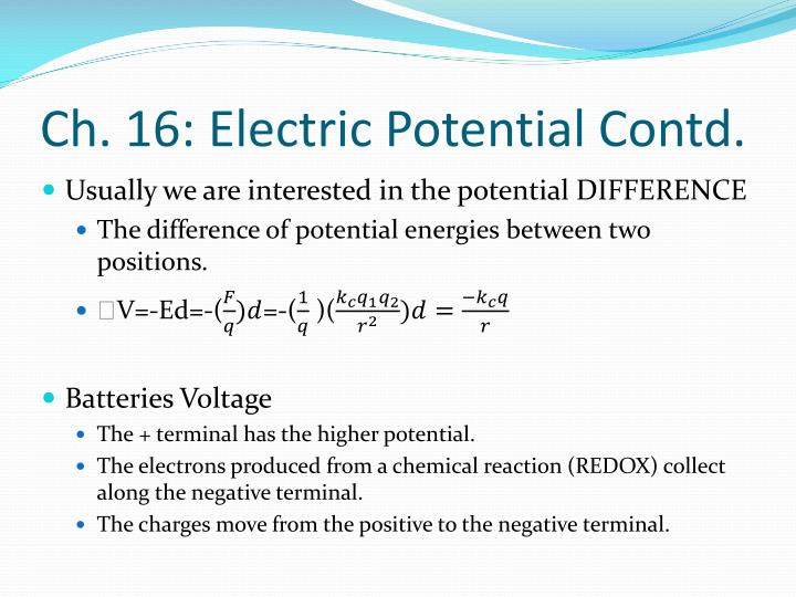 Ch. 16: Electric Potential Contd.