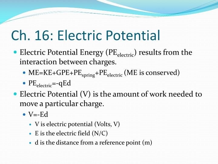 Ch. 16: Electric Potential