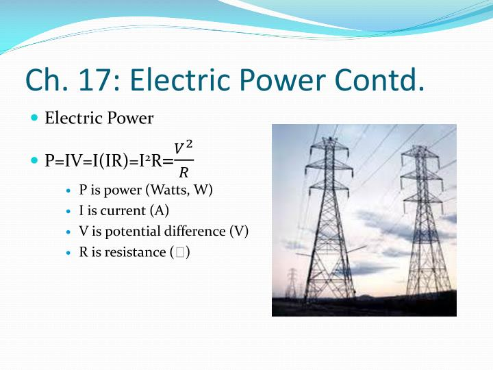 Ch. 17: Electric Power Contd.