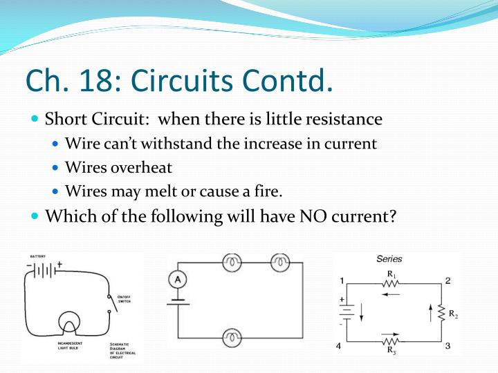 Ch. 18: Circuits Contd.